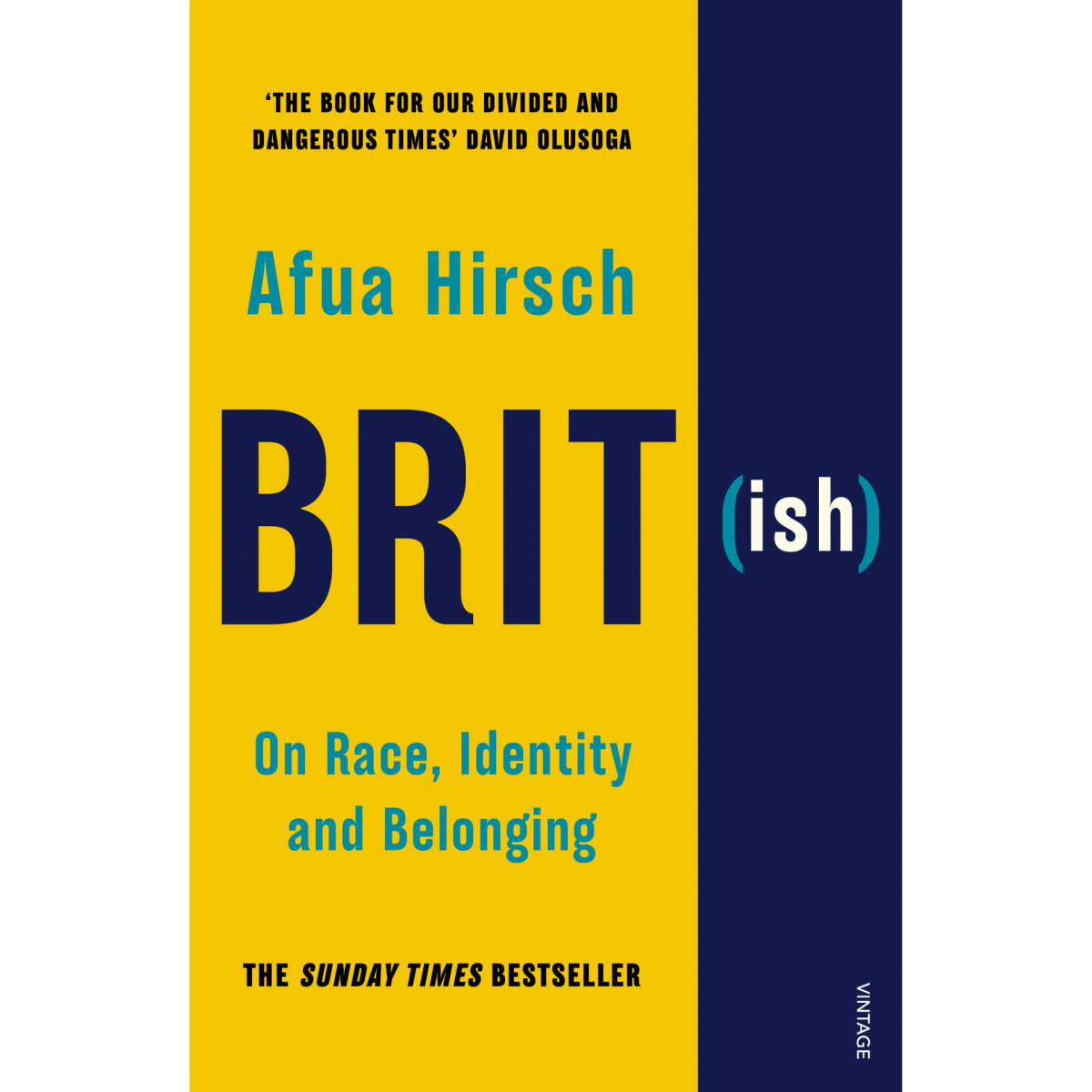 Brit(ish): On Race, Identity and Belonging Paperback by Afua Hirsch