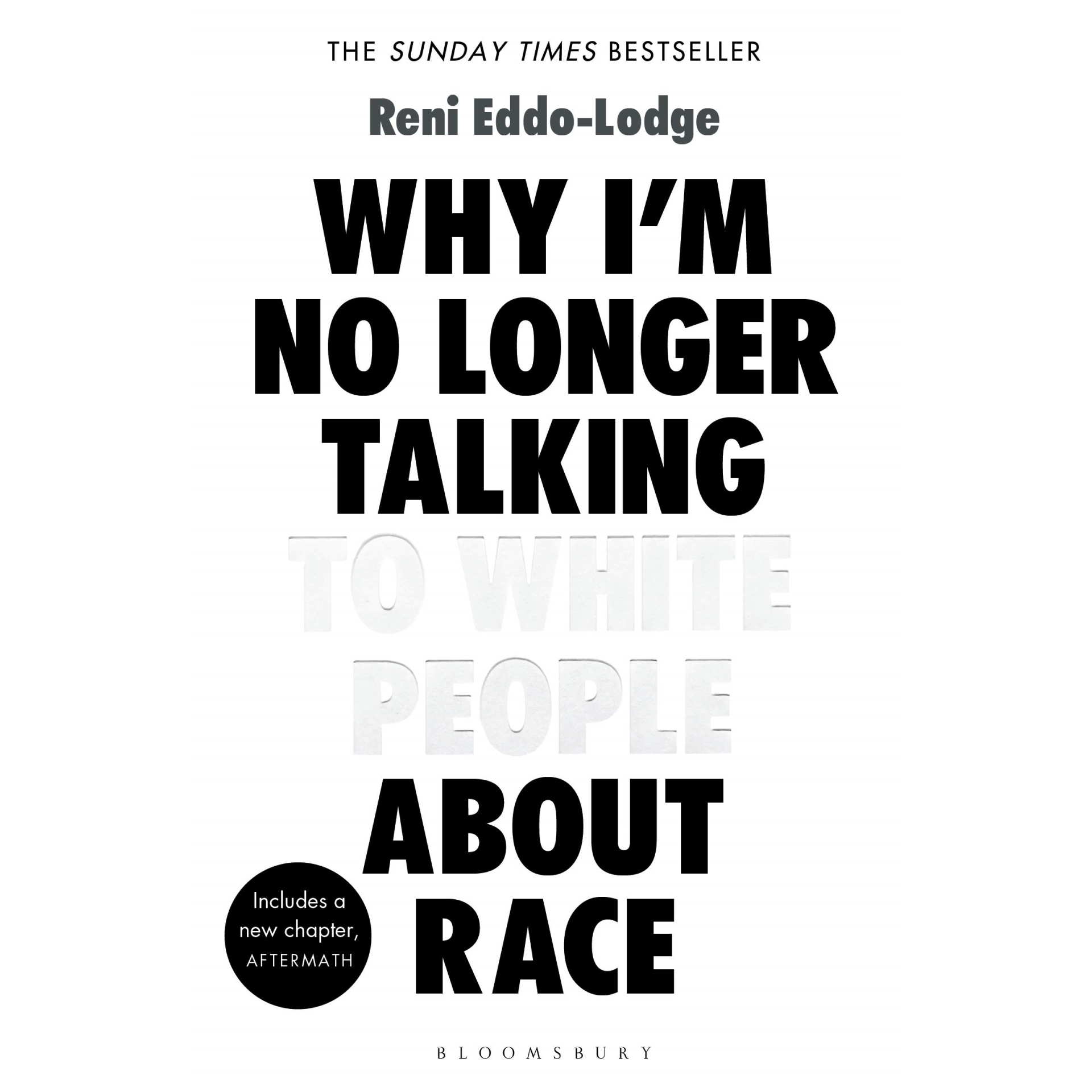Book: Why I'm No Longer Talking to White People About Race by Reni Eddo-Lodge